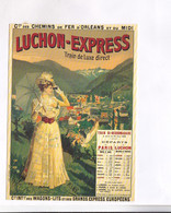 CPM  REPRODUCTION CHROMOLITOGRAPHIE     LUCHON EXPRESS - Advertising