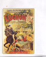 CPM  REPRODUCTION CHROMOLITOGRAPHIE     LUCHON - Advertising