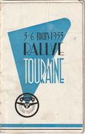 Rare Livret Rallye Automobile De Touraine Du 5 Et 6 Mars 1955 - Cars