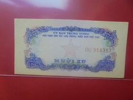 VIET NAM (SUD) 10 XU Peu Circuler/Neuf (B.23) - Vietnam