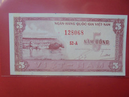 VIET NAM (SUD) 5 DÔNG Peu Circuler/Neuf (B.23) - Vietnam