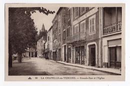26 DROME - LA CHAPELLE EN VERCORS Grande Rue Et L'Eglise (voir Description) - Other Municipalities