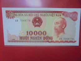 VIET NAM (NORD) 10.000 DÔNG Peu Circuler/Neuf (B.23) - Vietnam