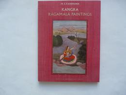 KANGRA RAGAMALA PAINTINGS - MONOGRAPHS ON KANGRA By Dr M. S. RANDHAWA : Colour Plates 20 - Monochrome Illustrations 79 - Cultural