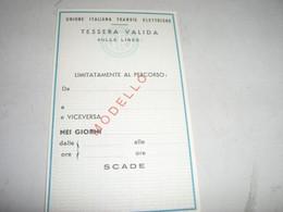 TESSERA UNIONE ITALIANA TRANVIE ELETTRICHE GENOVA - Europa