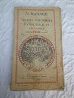 ALMANACH DES EGLISES REFORMEES EVANGELIQUES DE FRANCE - Sté. Edit.TOULOUSE 1910 - Religion