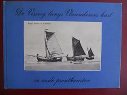 DE VISSERIJ LANGS VLAANDERENS KUST In Oude Prentkaarten 1976 Johan Ballegeer JP Braems Vlaamse Oostende Nieuwpoort - Nieuwpoort