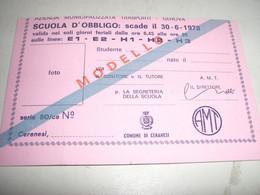 TESSERA SCUOLA D'OBBLIGO 1978 VALIDA SOLO NEI GIORNI FERIALI SOLO SU ALCUNE LINEE - Europa