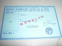 TESSERA SCUOLA D'OBBLIGO 1976 VALIDA SOLO NEI GIORNI FERIALI SOLO SU ALCUNE LINEE - Europa