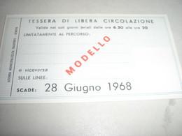 TESSERA  DI LIBERA CIRCOLAZIONE VALIDA SOLO PER UN PERCORSO STABILITO 1968 - Europa