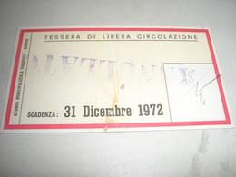 TESSERA LIBERA CIRCOLAZIONE 1972 - Europa