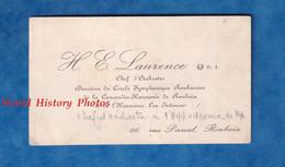 Carte De Visite Ancienne - ROUBAIX - Monsieur H. E. LAURENCE Chef D' Orchestre - Cercle Symphonique Roubaisien - Visiting Cards