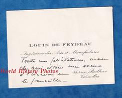 Carte De Visite Ancienne - VERSAILLES - Monsieur Louis De FEYDEAU - Ingénieur Des Arts & Manufactures - Visiting Cards