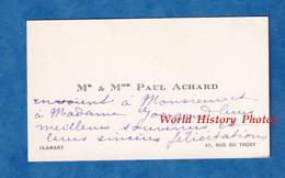 Carte De Visite Ancienne - CLAMART - Monsieur & Madame Paul ACHARD - 47 Rue Du Trosy - Généalogie - Visiting Cards