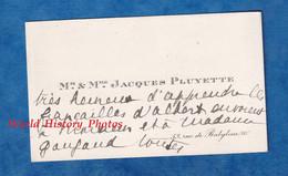 Carte De Visite Ancienne - PARIS 7e - Monsieur & Madame Jacques PLUYETTE Rue De Babylone - Adressé à Monsieur Gougaud - Visiting Cards
