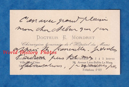 Carte De Visite Ancienne - LE MANS - Docteur E. MORDRET Chirurgien De L' Hôpital Du Mans - Clinique Villa Saint Côme - Visiting Cards