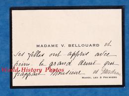 Carte De Visite Ancienne - PARIS - Madame V. BELLOUARD Et Ses Filles - Adressé à Monsieur & Madame Gougaud - Visiting Cards