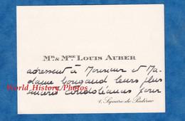 Carte De Visite Ancienne - PARIS 16e - Monsieur & Madame Louis AUBER - 1 Square De Padirac - Visiting Cards