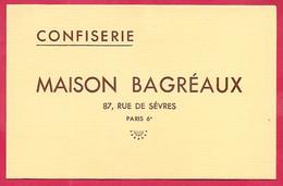 Carte De Visite Commerciale Confiserie MAISON BAGREAUX Rue De Sèvres 75006 Paris - Visiting Cards