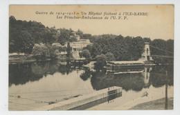 CROIX ROUGE - Red Cross - GUERRE 1914-18 - Un Hôpital Flottant à L'Ile Barbe - Les Péniches Ambulances De L'U.F.F. - Croce Rossa