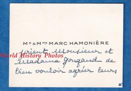 Carte De Visite Ancienne - Monsieur & Madame Marc HAMONIERE - Adressé à Monsieur & Madame Gougaud - Généalogie - Visiting Cards