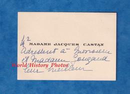 Carte De Visite Ancienne - PARIS ? - Monsieur & Maame Jacques CASTAN - Adressé à Monsieur & Madame A. Gougaud - Visiting Cards
