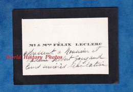 Carte De Visite Ancienne - PARIS ? - Monsieur & Madame Félix LECLERC - Adréssé à Monsieur & Mme Albert Gougaud - Visiting Cards