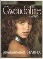 Starfix N° 2 HS - Gwendoline - Tout Sur Le Film Et La BD - Tawny Kitaen, Brent Huff, Zabou, Just Jaeckin - Février 1984. - Cinema/Televisione