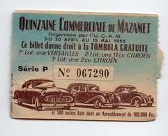 Mazamet (81 Tarn) Ticket QUINZAINE COMMERCIALE (lots: Automobiles SIMCA ET CITROEN) (PPP29785) - Billetes De Lotería