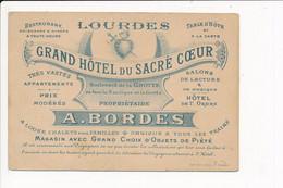 Carte De Visite Du Grand Hôtel Du Sacré Coeur A. BORDES  à LOURDES 65 - Visiting Cards