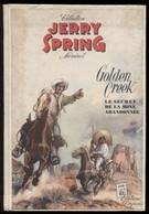 Jijé Jerry Spring N°1 Golden Creek Le Secret De La Mine Abandonnée Dupuis © 1955 Port > Fr 5,91 € - Unclassified