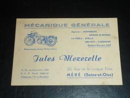 CARTE DE VISITE - MECANIQUE GENERALE - REPARATIONS AUTOS-MOTOS-VELOS - JULES MEZERETTE, Méré (seine Et Oise) (C.U) - Visiting Cards
