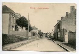 45 DOUCHY  Rue De Montargis écrite 1915 Timb - Edit Guillon    D02 2021 - Sonstige Gemeinden