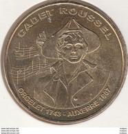 MONNAIE DE PARIS 89 AUXERRE Cadet Roussel - Buste - 2007 - 2007