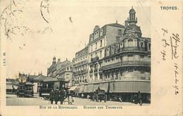 AUBE  TROYES  Rue De La Republique Place Des Tramways - Troyes