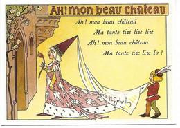 CPM - CENTENAIRE Editions - LES CHANSONS FRANCAISES - 12 - AH MON BEAU CHATEAU - Dessin De H.GERBAULT - Fiabe, Racconti Popolari & Leggende