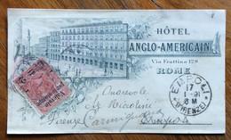 TEMATICA ALBERGHI - HOTEL ANGLO-AMERICAIN - ROMA - BIGLIETTO CON 2c. V.P.L.STAMPE X EMPOLI IL 17/1/91 - Marcofilie