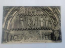 Cpa Bourges Cathédrale Tympan Du Portail De La Ste Vierge - Bourges