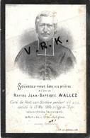 Maître J-B VALLEZ , Curé De Pont Sur Sambre Pendant 48 Ans , + Le 13/5/1884 à 73 Ans - Lith. Lille - Esquela