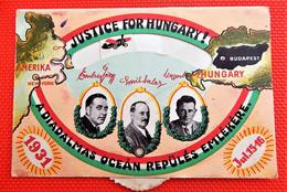 HUNGARY - HONGRIE  -  A Diadalmas Ocean  Repülés Emlelékére -  Justice For Hungary  ( Carte à Système - Aviateurs