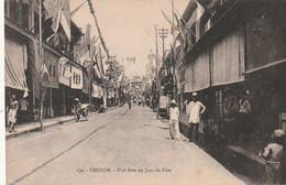 *** VIET NAM ***  CHOLON  Une Rue Un Jour De Fête  Neuve TTB - Vietnam