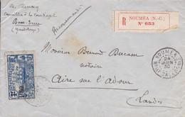 LSC Recommandé Surcharge Sur Yvert 135  Nouméa Pour Aire Sur Adour 1930 - Storia Postale