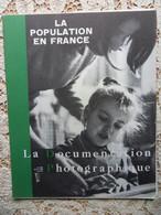 LA  DOCUMENTATION PHOTOGRAPHIQUE N° 262-1966-LA POPULATION EN FRANCE - History