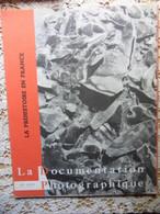 LA  DOCUMENTATION PHOTOGRAPHIQUE N° 257-1965-LA PREHISTOIRE EN FRANCE - Archeology