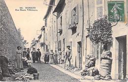 26 - ROMANS : Rue Haute Villeneuve ( Bonne Animation Centrale ) CPA - Drôme - Romans Sur Isere