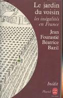 """Le Jardin Du Voisin - Collection """"Pluriel"""" N°8359 - Fourastié Jean/Bazil Béatrice - 1980 - History"""
