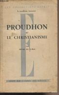 """Proudhon Et Le Christianisme - """"Les Collections Esprit"""" La Condition Humaine - De Lubac Henri - 1945 - Religion"""