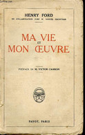 Ma Vie Et Mon Oeuvre - Ford Henry, Crowther Samuel - 1926 - Biographie