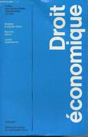 """Droit économique - """"Cours Et Travaux"""" Université De Droit, D'économie Et De Sciences Sociales De Paris, Institut Des Hau - Droit"""