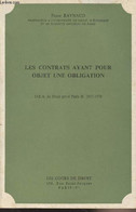 Les Contrats Ayant Pour Objet Une Obligation - D.E.A. De Droit Privé Paris II 1977-1978 - Raynaud Pierre - 1978 - Droit